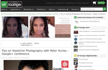http://www.slrlounge.com/tips-on-starting-up-a-headshot-photography-business-with-peter-hurley-google-conference-2
