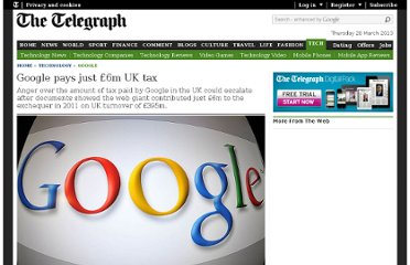 http://www.telegraph.co.uk/technology/google/9460950/Google-pays-just-6m-UK-tax.html