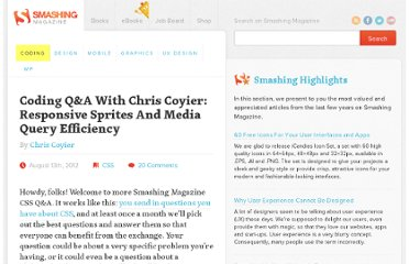 http://coding.smashingmagazine.com/2012/08/13/coding-qa-with-chris-coyier-responsive-sprites-responsive-font-sizing-media-query-efficiency-more/