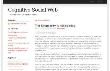 http://cognitivesocialweb.com/home/2012/8/10/the-singularity-is-not-coming.html