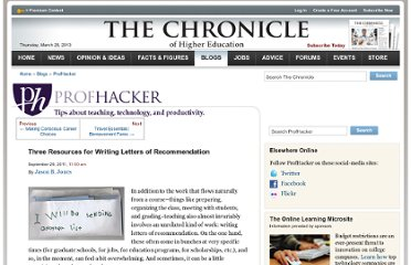 http://chronicle.com/blogs/profhacker/three-resources-for-writing-letters-of-recommendation/36315