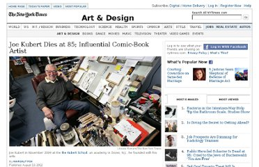 http://www.nytimes.com/2012/08/14/arts/design/joe-kubert-giant-of-comic-book-art-dies-at-85.html?_r=1&ref=arts