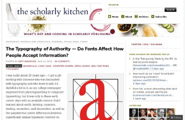 http://scholarlykitchen.sspnet.org/2012/08/13/the-typography-of-authority-do-fonts-affect-how-people-accept-information/