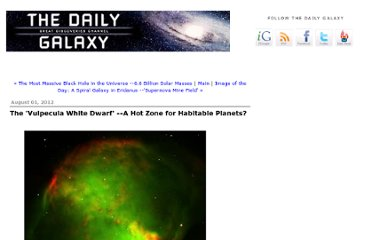 http://www.dailygalaxy.com/my_weblog/2012/08/the-largest-known-white-dwarf-in-the-universe-a-hot-zone-for-habitable-planets.html