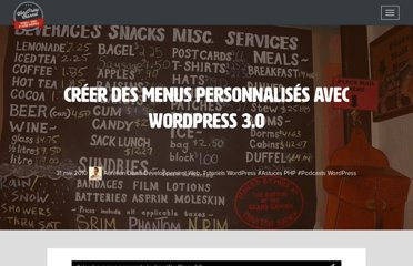 http://wpchannel.com/creer-menus-personnalises-wordpress-3-0/