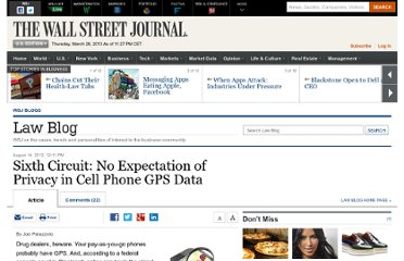 http://blogs.wsj.com/law/2012/08/14/sixth-circuit-no-expectation-of-privacy-in-cell-phone-gps-data/