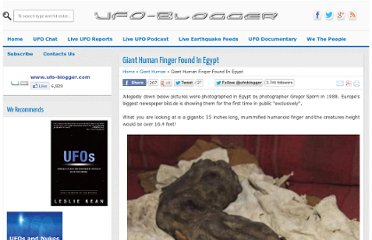 http://www.ufo-blogger.com/2012/03/giant-human-finger-found-in-egypt.html