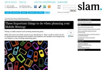 http://www.slamglobal.com/2012/08/14/three-important-things-to-do-when-planning-your-mobile-strategy/