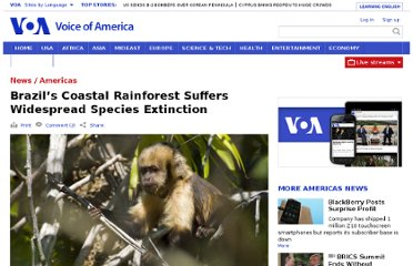http://www.voanews.com/content/brazils-coastal-rainforest-suffers-widespread-species-extenction/1486270.html