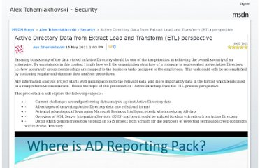 http://blogs.msdn.com/b/alextch/archive/2011/05/15/active-directory-data-from-extract-load-and-transform-etl-perspective.aspx