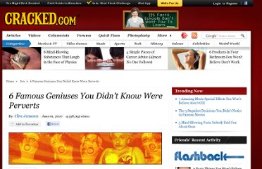 http://www.cracked.com/article_18559_6-famous-geniuses-you-didnt-know-were-perverts.html