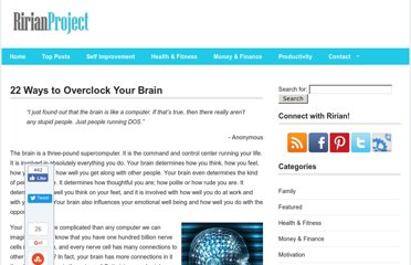 http://ririanproject.com/2006/11/03/22-ways-to-overclok-your-brain/