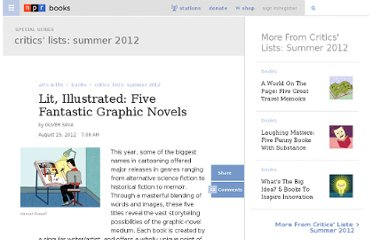 http://www.npr.org/2012/08/15/154441182/lit-illustrated-five-fantastic-graphic-novels
