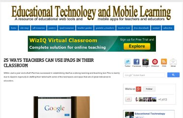 http://www.educatorstechnology.com/2012/08/25-ways-teachers-can-use-ipads-in-their.html#