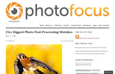 http://photofocus.com/2010/05/17/five-biggest-photo-post-processing-mistakes/