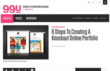 http://99u.com/tips/7127/6-Steps-To-Creating-A-Knockout-Online-Portfolio
