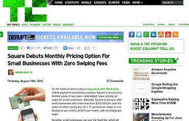 http://techcrunch.com/2012/08/16/square-debuts-monthly-pricing-option-for-small-businesses-drops-swiping-fees/