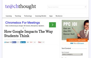 http://www.teachthought.com/featured/how-google-impacts-the-way-students-think/