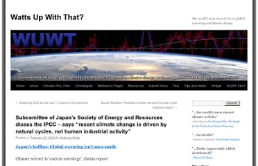 http://wattsupwiththat.com/2009/02/25/japans-society-of-energy-and-resources-disses-the-ipcc-says-recent-climate-change-is-driven-by-natural-cycles-not-human-industrial-activity/