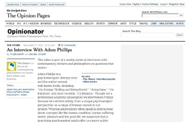 http://opinionator.blogs.nytimes.com/2011/11/07/an-interview-with-adam-phillips/