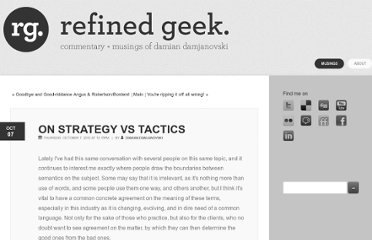 http://refinedgeek.com/blog/2010/10/7/on-strategy-vs-tactics.html