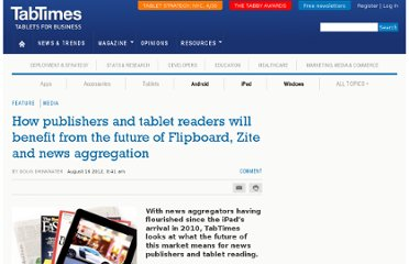 http://tabtimes.com/feature/media/2012/08/06/how-publishers-and-tablet-readers-will-benefit-future-flipboard-zite-and