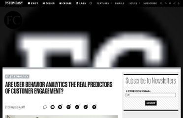 http://www.fastcompany.com/1788485/are-user-behavior-analytics-real-predictors-customer-engagement