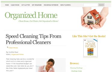 http://organizedhome.com/clean-house/speed-clean-tips-from-cleaning-pros