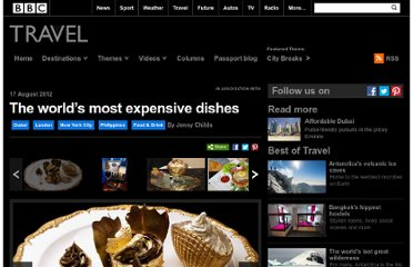 http://www.bbc.com/travel/slideshow/20120814-the-worlds-most-expensive-dishes