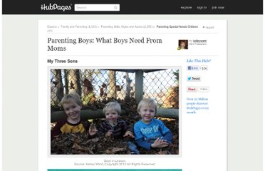 http://kelleyward.hubpages.com/hub/Parenting-Boys-What-Boys-Need-From-Moms