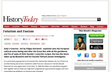 http://www.historytoday.com/richard-jensen/futurism-and-fascism
