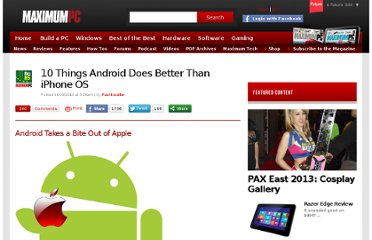http://www.maximumpc.com/article/features/10_things_android_does_better_iphone