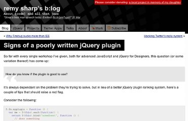 http://remysharp.com/2010/06/03/signs-of-a-poorly-written-jquery-plugin/