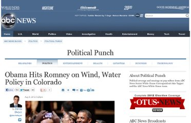 http://abcnews.go.com/blogs/politics/2012/08/obama-hits-romney-on-wind-water-policy-in-colorado/
