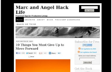 http://www.marcandangel.com/2012/08/20/10-things-you-must-give-up-to-move-forward/