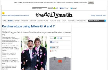 http://www.thedailymash.co.uk/news/society/cardinal-stops-using-letters-g-a-and-y-2012082038481