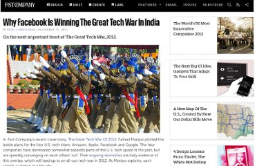 http://www.fastcompany.com/1796532/why-facebook-winning-great-tech-war-india
