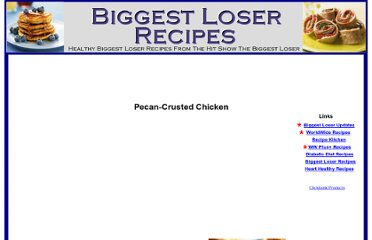http://www.biggest-loser-recipes.com/pecan-crusted-chicken.html
