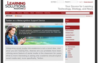 http://www.learningsolutionsmag.com/articles/993/twitter-as-a-metacognitive-support-device