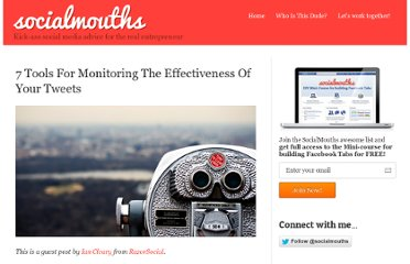 http://socialmouths.com/blog/2012/08/21/7-tools-for-monitoring-the-effectiveness-of-your-tweets/