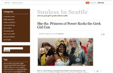 http://www.sunlessinseattle.com/2012/08/20/she-ra-rocks-the-geek-girl-con/