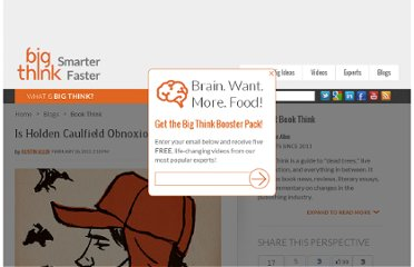http://bigthink.com/book-think/is-holden-caulfield-obnoxious