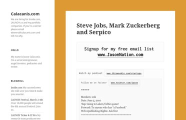 http://calacanis.com/2010/06/04/steve-jobs-mark-zuckerberg-and-serpico/