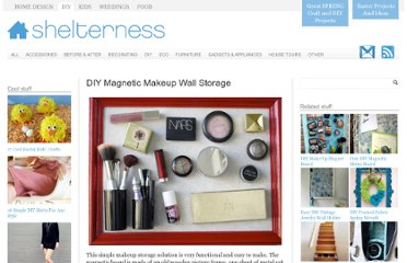 http://www.shelterness.com/diy-magnetic-makeup-wall-storage/