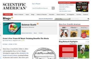 http://blogs.scientificamerican.com/science-sushi/2012/08/21/even-a-few-years-of-music-training-benefits-the-brain/
