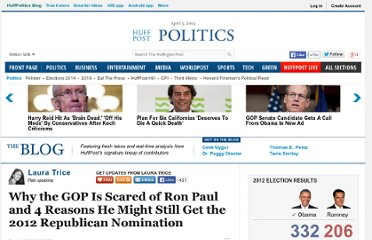 http://www.huffingtonpost.com/laura-trice/gop-scared-ron-paul_b_1814846.html