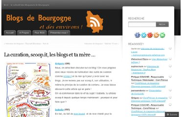 http://blogdebourgogne.wordpress.com/2012/08/22/la-curation-scoop-it-les-blogs-et-ta-mere/