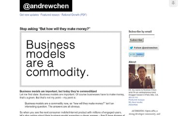 http://andrewchen.co/2012/05/30/stop-asking-but-how-will-they-make-money/