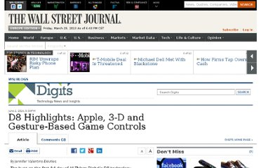 http://blogs.wsj.com/digits/2010/06/02/d8-highlights-apple-3-d-and-gesture-based-game-controls/