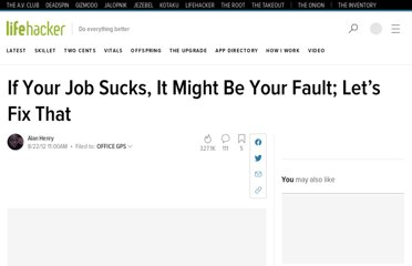 http://lifehacker.com/5936851/how-to-avoid-the-inevitable-feeling-that-your-job-sucks